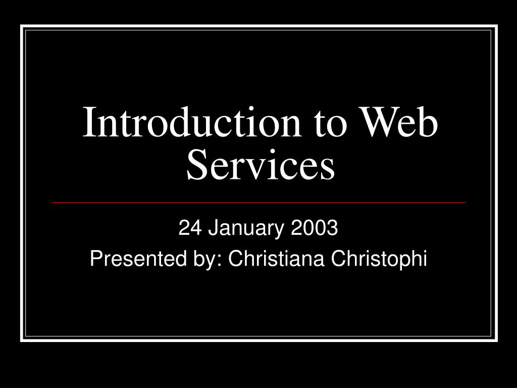 introduction to web services l.
