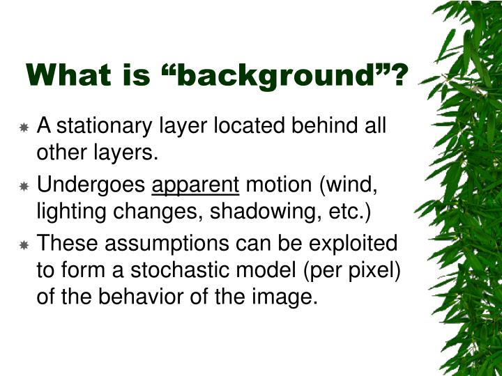 """What is """"background""""?"""