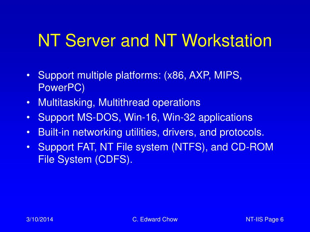 NT Server and NT Workstation