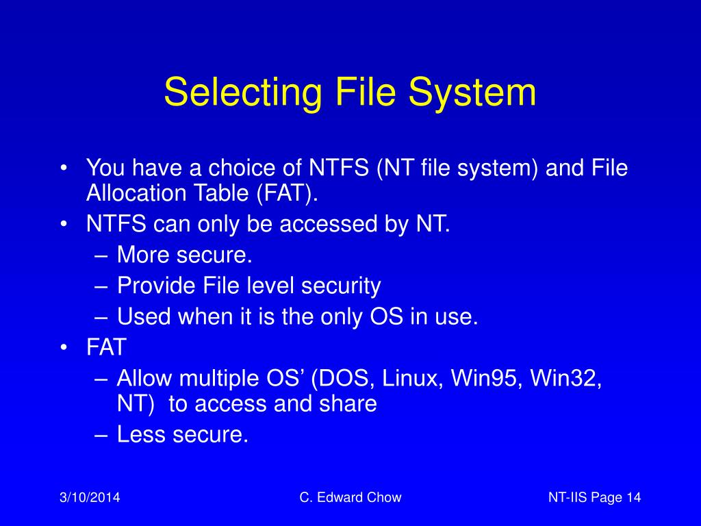 Selecting File System