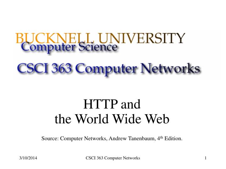 Http and the world wide web source computer networks andrew tanenbaum 4 th edition