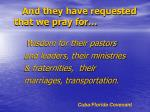 and they have requested that we pray for