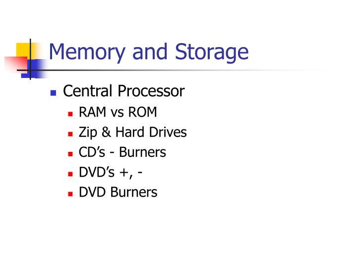 Memory and Storage