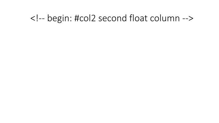 <!-- begin: #col2 second float column -->