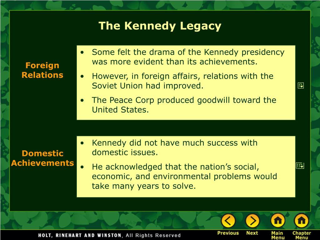 The Kennedy Legacy