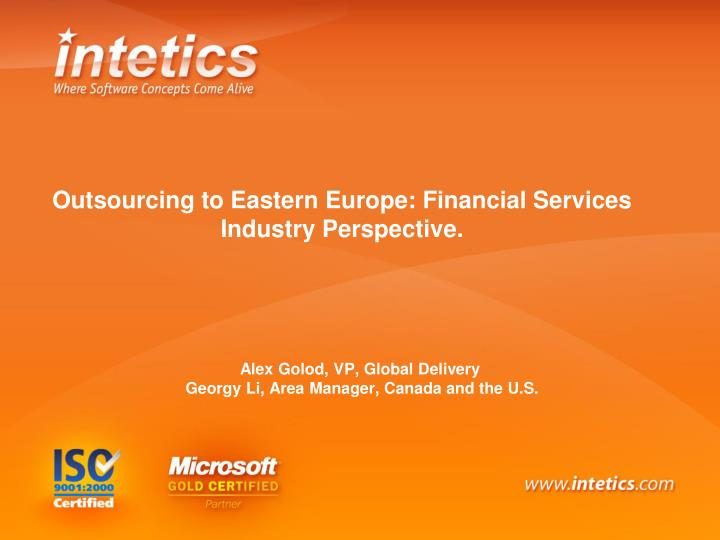 Outsourcing to eastern europe financial services industry perspective