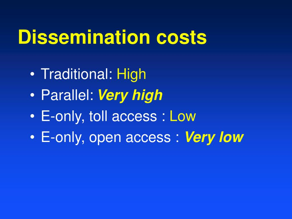 Dissemination costs