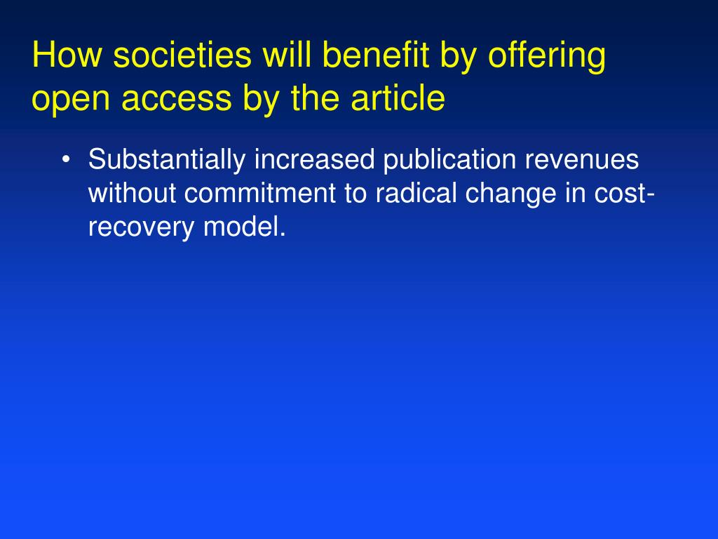 How societies will benefit by offering
