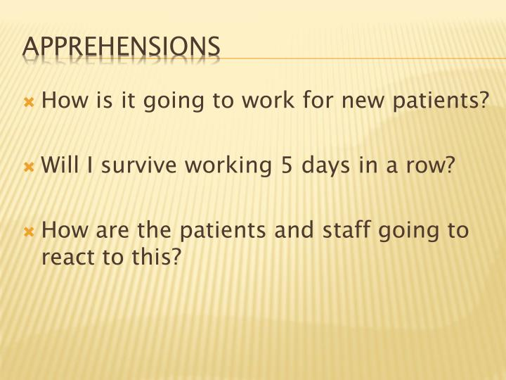 How is it going to work for new patients?
