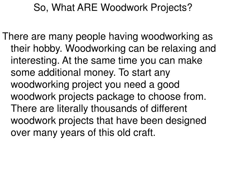 So, What ARE Woodwork Projects?