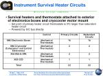 instrument survival heater circuits