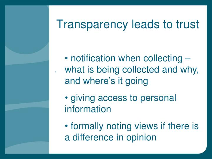 Transparency leads to trust