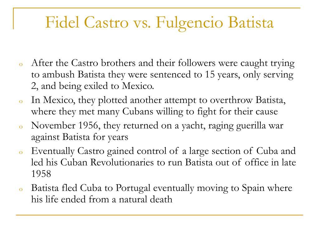 Fidel Castro vs. Fulgencio Batista