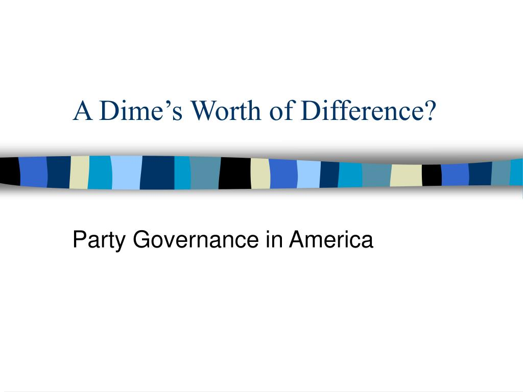 a dime s worth of difference