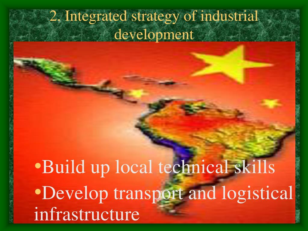 2. Integrated strategy of industrial development