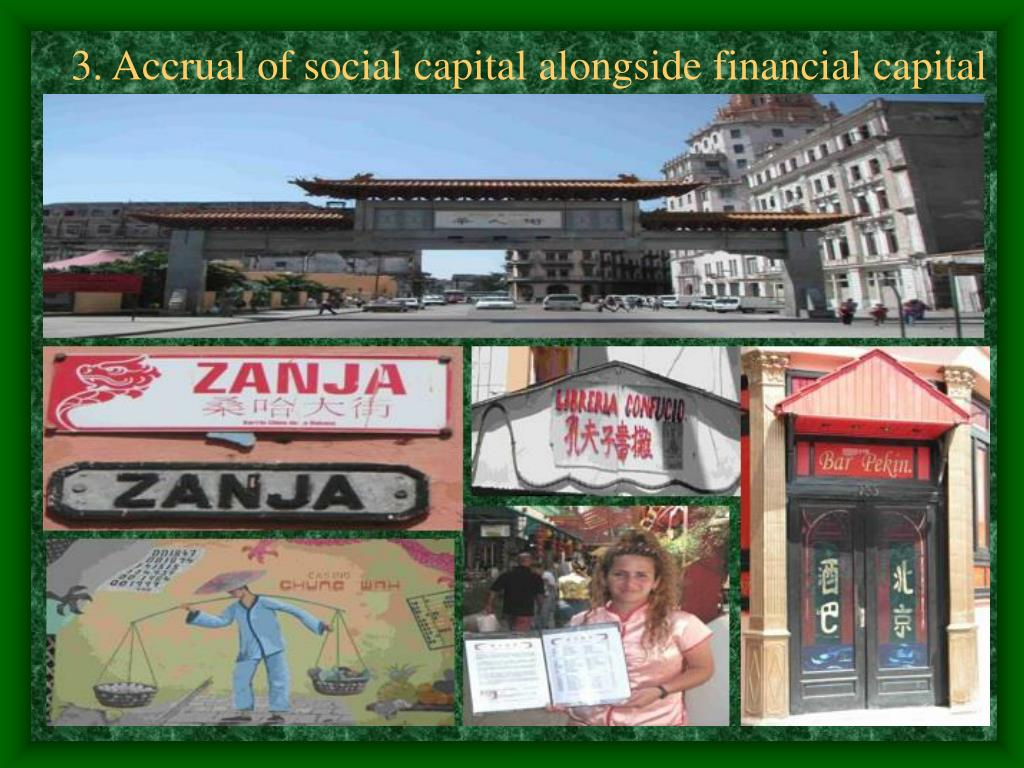 3. Accrual of social capital alongside financial capital