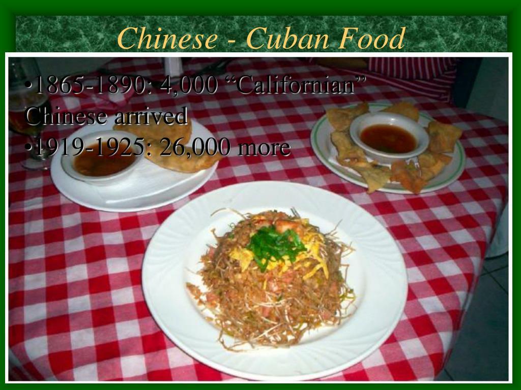Chinese - Cuban Food