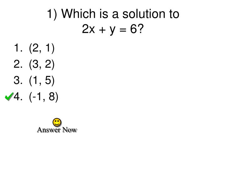1 which is a solution to 2x y 6