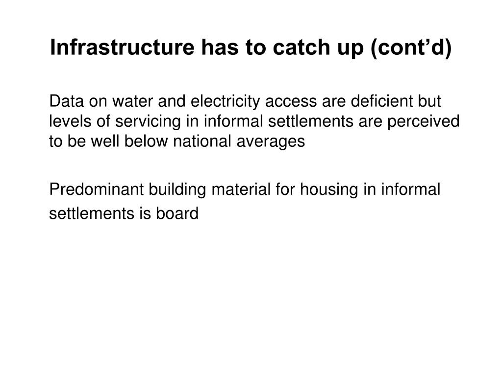 Infrastructure has to catch up (cont'd)