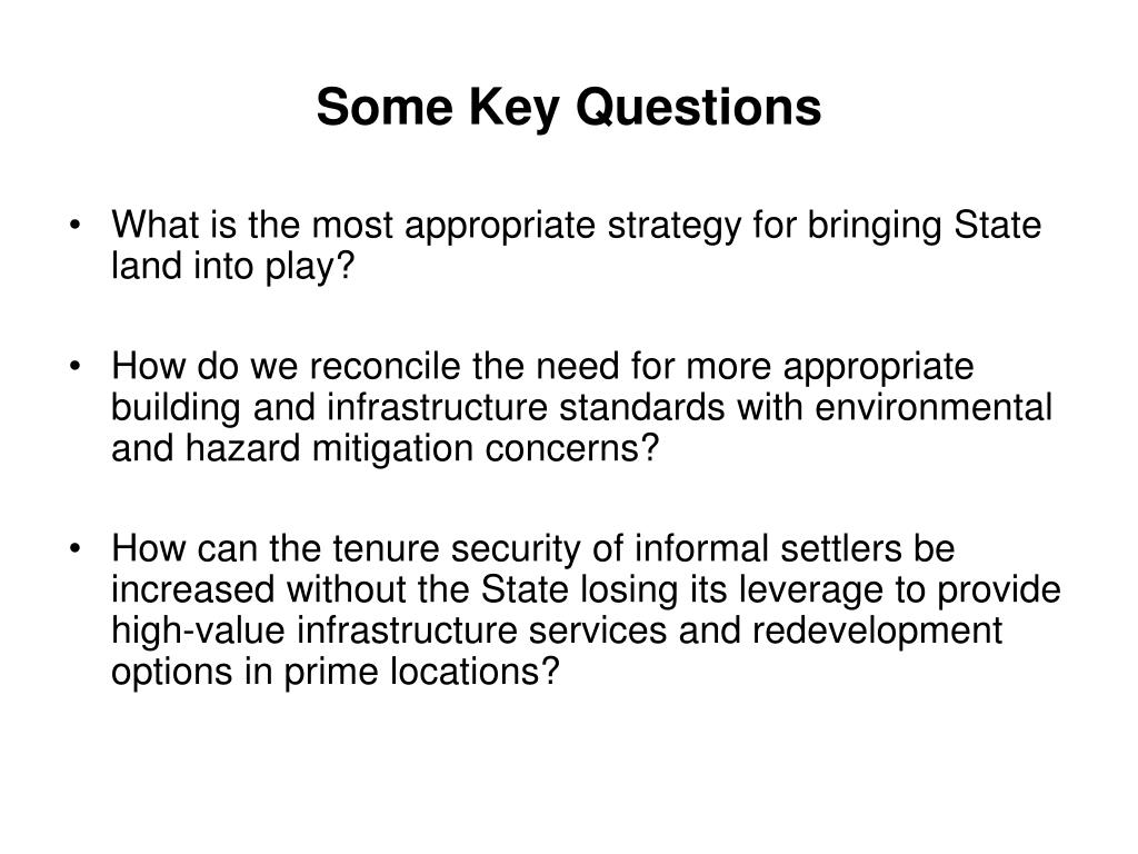 Some Key Questions