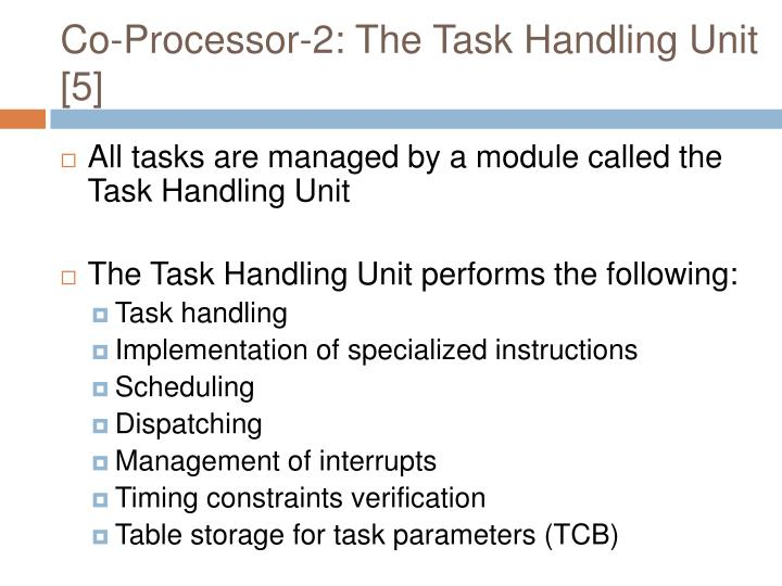 Co-Processor-2: The Task Handling Unit [5]