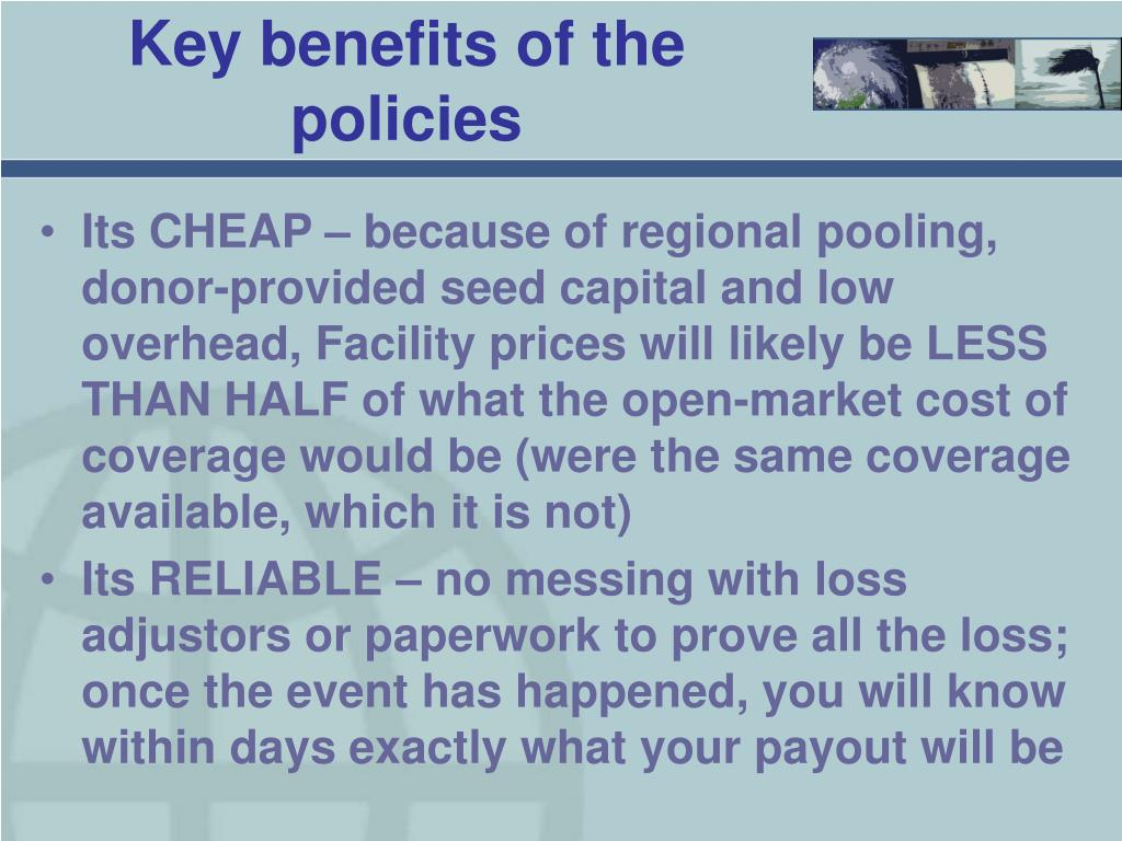 Key benefits of the policies