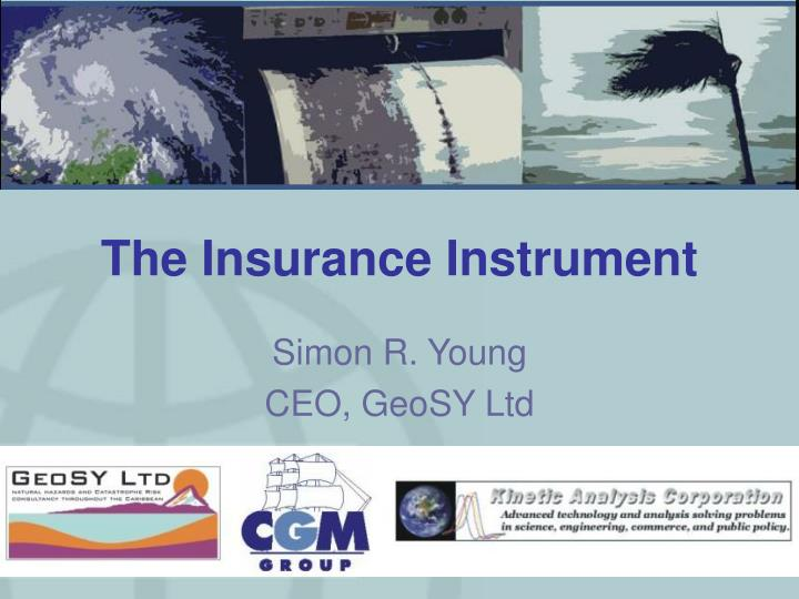 The insurance instrument