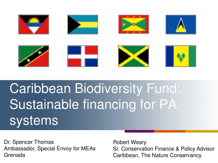 caribbean biodiversity fund sustainable financing for pa systems n.