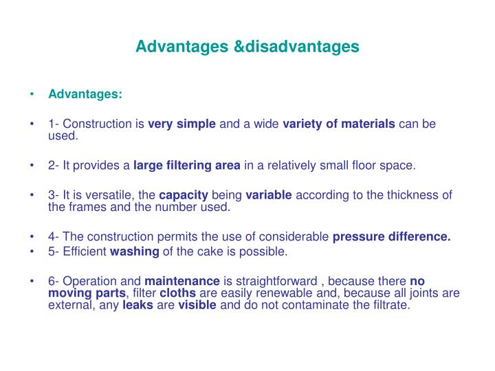 Advantages &disadvantages
