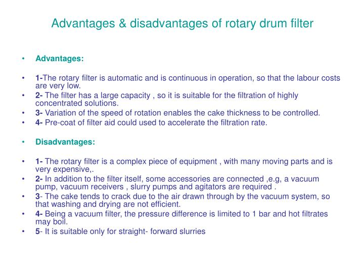 Advantages & disadvantages of rotary drum filter