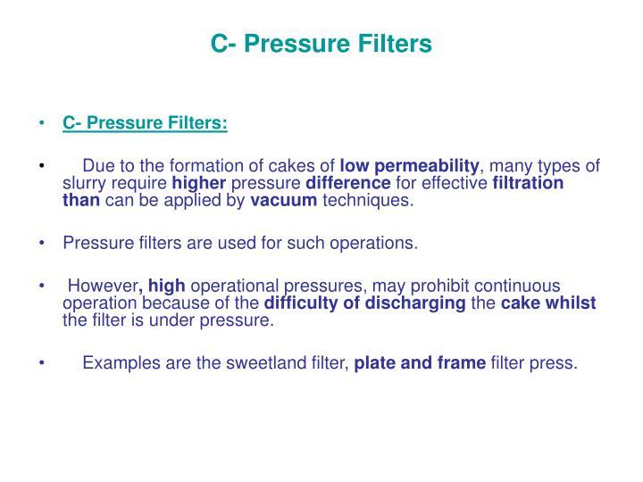 C- Pressure Filters