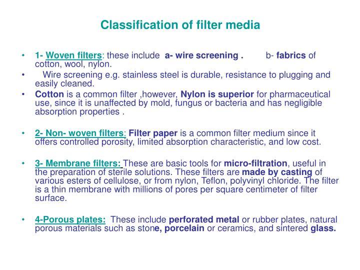 Classification of filter media