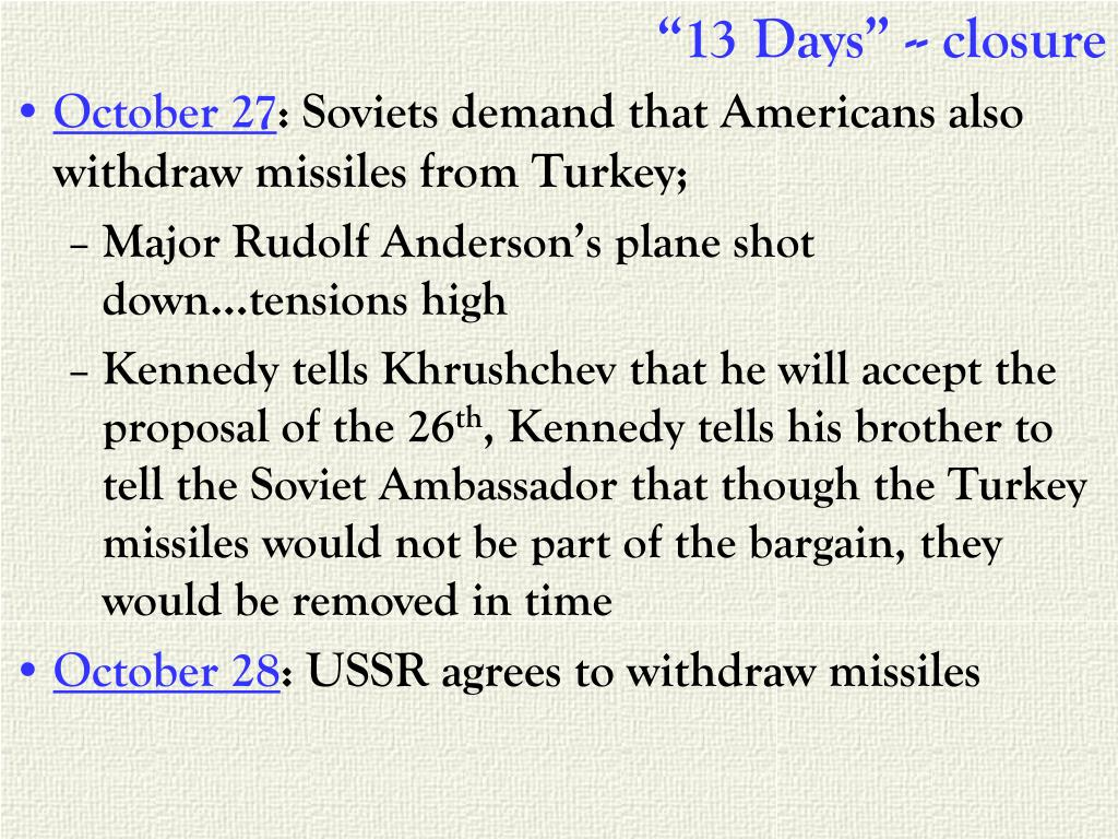 """13 Days"" -- closure"