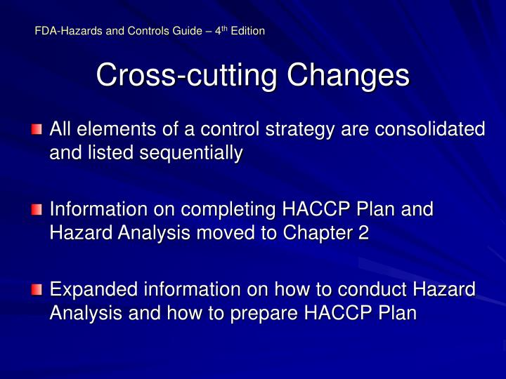 Cross cutting changes