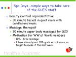 spa days simple ways to take care of the gues staff