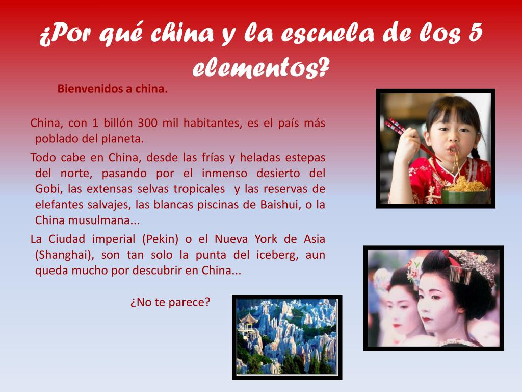 ¿Por qué china y la escuela de los 5 elementos?