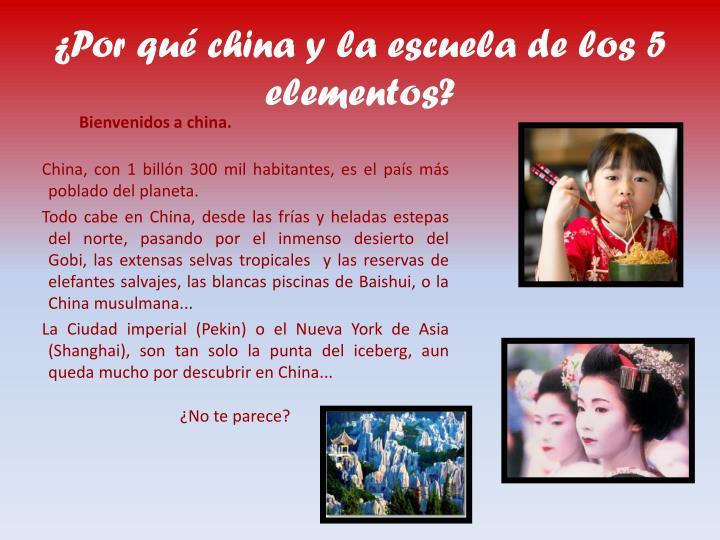 Por qu china y la escuela de los 5 elementos