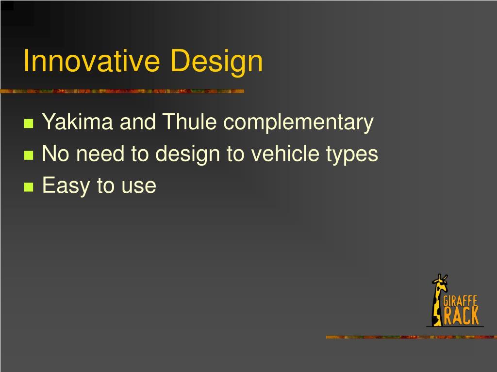 Innovative Design