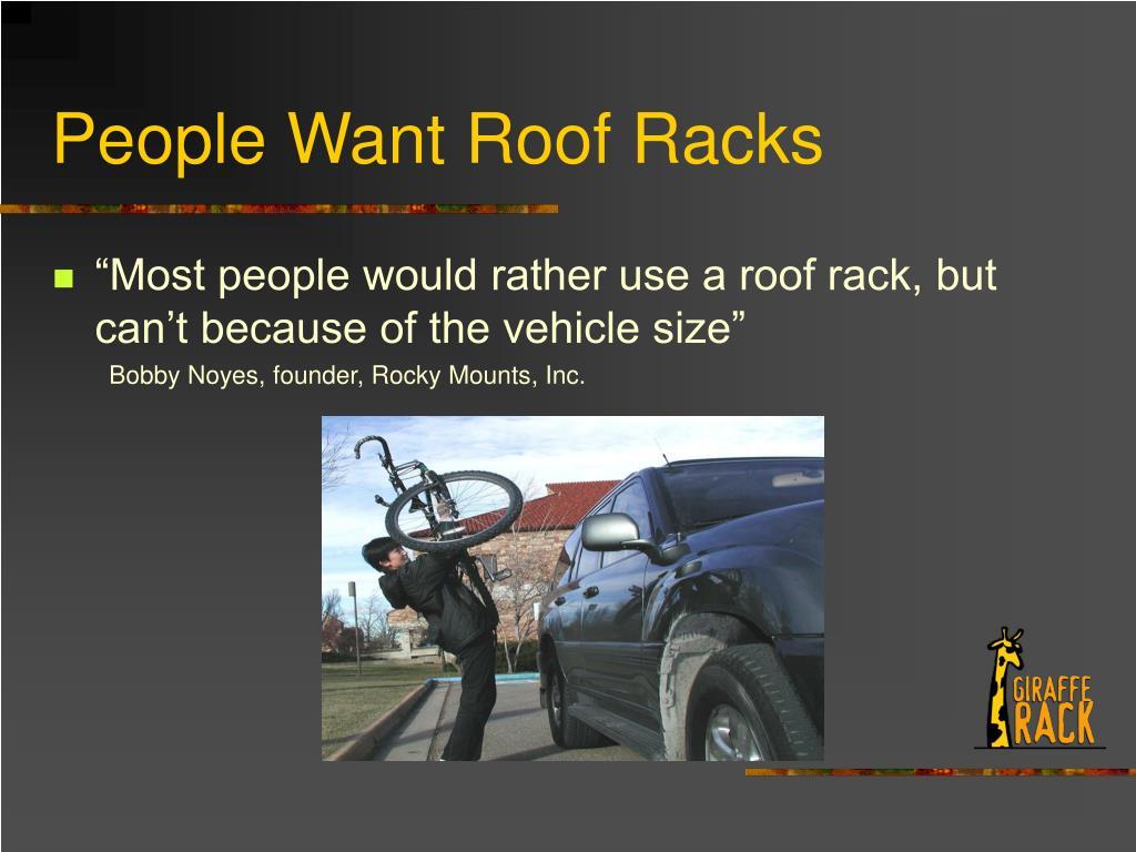People Want Roof Racks