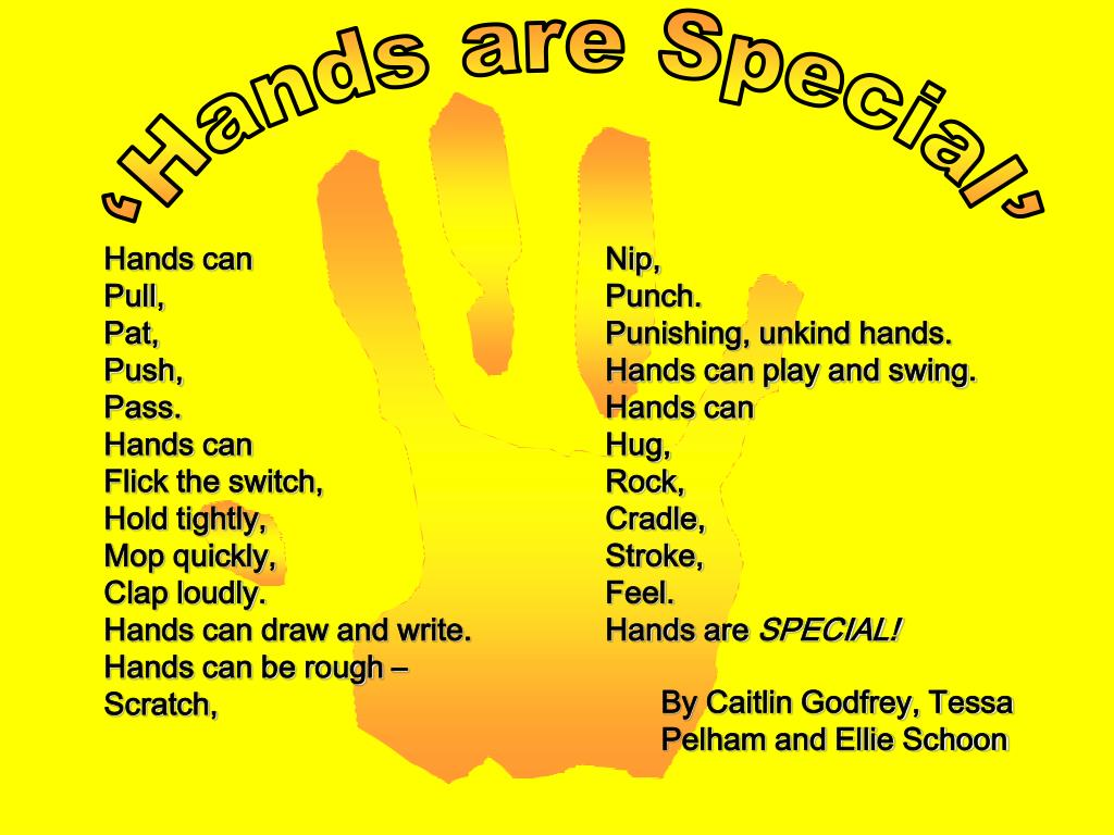 'Hands are Special'