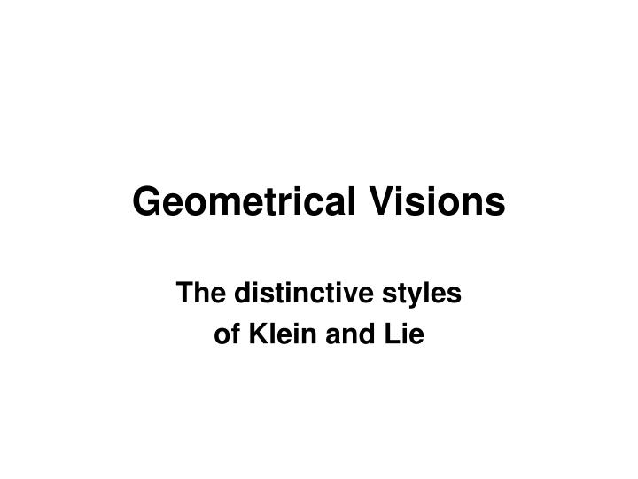 the distinctive styles of klein and lie n.