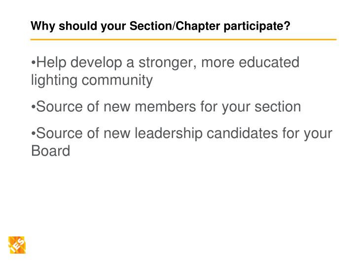 Why should your Section/Chapter participate?