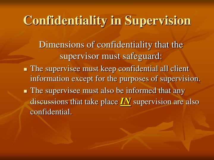 Confidentiality in Supervision