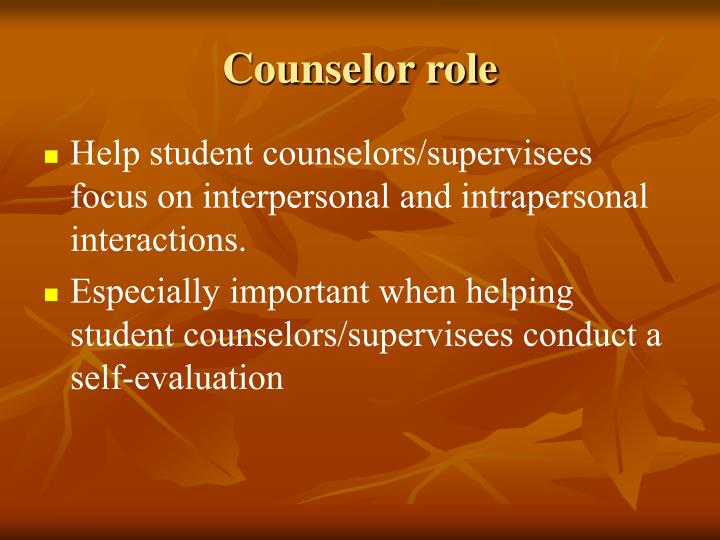Counselor role