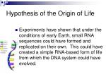 hypothesis of the origin of life16