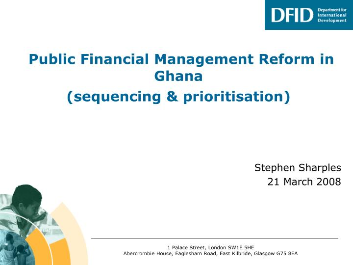 Public financial management reform in ghana sequencing prioritisation