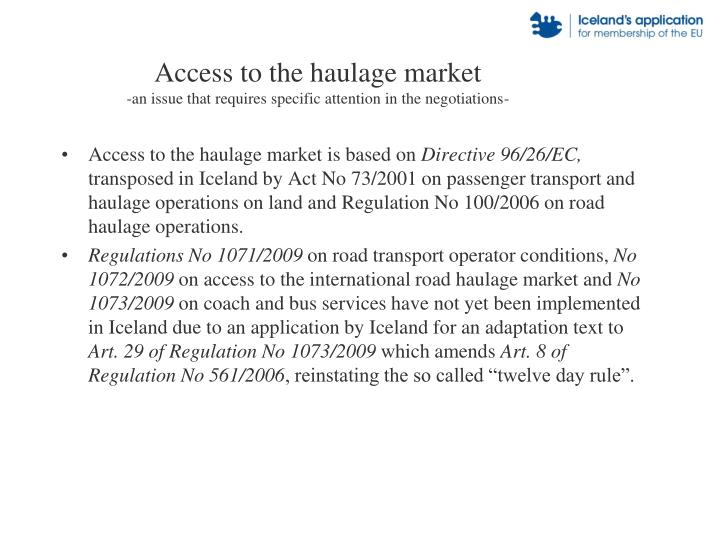 Access to the haulage market an issue that requires specific attention in the negotiations