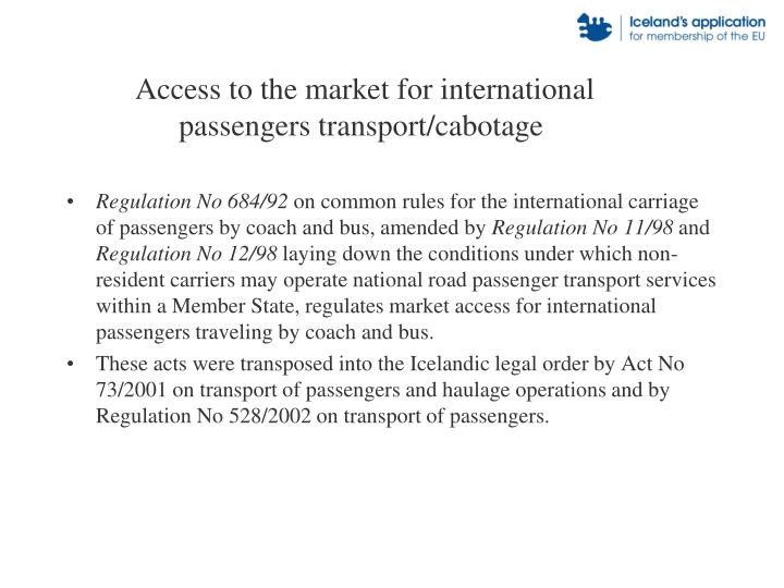 Access to the market for international passengers transport/cabotage