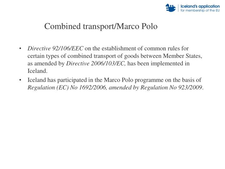Combined transport/Marco Polo