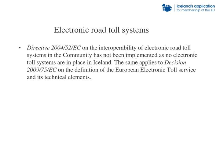Electronic road toll systems